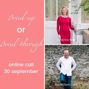 Break-up or break through